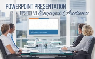 PowerPoint Presentation Tips for an Engaged Audience