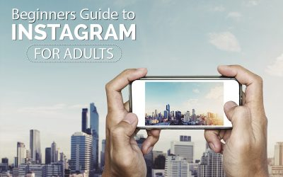 A Beginners Guide to Instagram for Adults